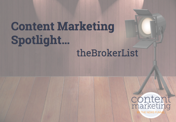 Content Marketing Spotlight theBrokerList by The News Funnel