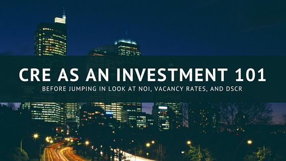 CRE as an Investment