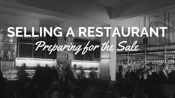 selling a restaurant preparing for the sale