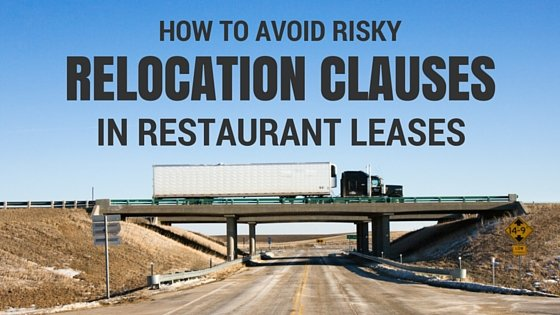 How to Avoid Risky Relocation Clauses in Restaurant Leases