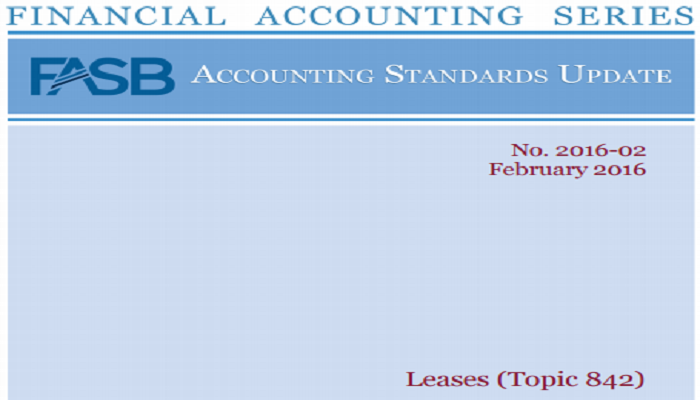 Update 2016 02—Leases Topic 842 Section A—Leases Amendments to the FASB Accounting Standards Codification®