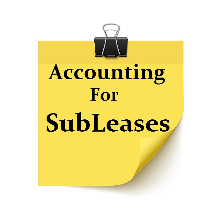 Accounting for Subleases under GAAP