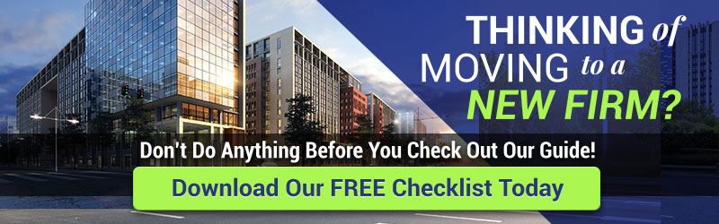 Thinking Of Moving to a New Firm? Don't Do Anything Before You Check Out Our Guide! Download Our FREE Checklist Today!